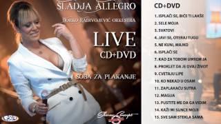 Sladja allegro - Zaplakaću sutra - ( Live ) - ( Audio 2017 )
