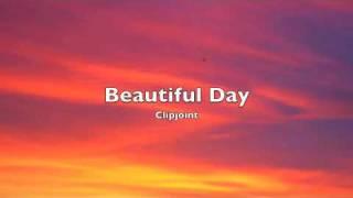 Beautiful Day (with lyrics)