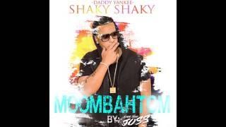 Shaky Shaky Daddy Yankee (Moombahton)