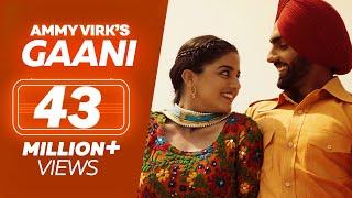 GAANI | Nikka Zaildar 2 | Ammy Virk, Wamiqa Gabbi | Latest Punjabi Song 2017 | Lokdhun Punjabi width=