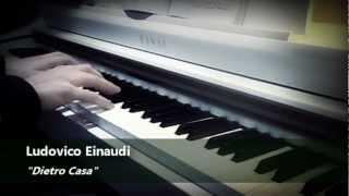 Ludovico Einaudi - Dietro Casa - Piano Cover (HD)