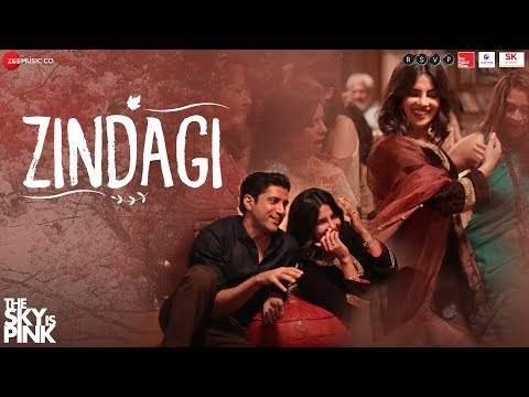 Zindagi(The Sky Is Pink) Song Lyrics in Hindi&English