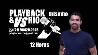 12 Horas Dilsinho Karaoke