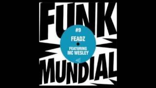 "Feadz ""Subiu, Desceu"" feat. MC Wesley"