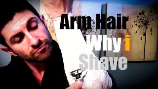 Arm Hair (Why I Shave): How To Shave Your Arms (Tutorial) width=