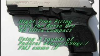 Bersa Pro 45 Ultra Compact @ Night