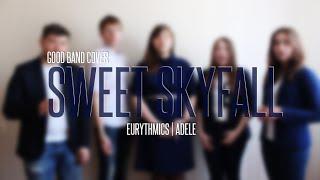 Good Band - Sweet Skyfall (Eurythmics/Adele acapella cover)