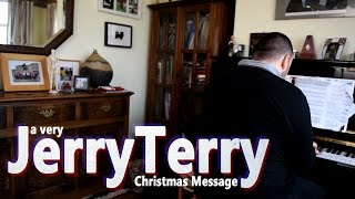 a Very JerryTerry Christmas Message