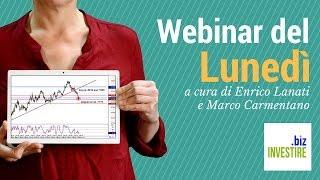 Webinar del Lunedì con ospite Marco Carmentano