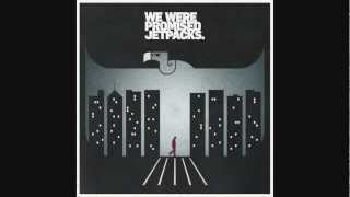 We Were Promised Jetpacks - Human Error