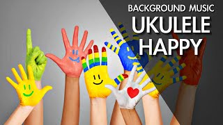 Fun Music For Videos | Happy Background Music | Ukulele Music
