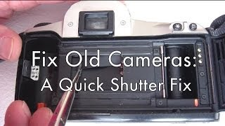 Fix Old Cameras: A Quick Shutter Fix