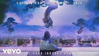 Gryffin, Illenium - Feel Good (Brooks Remix) ft. Daya