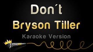 Bryson Tiller - Don't (Karaoke Version)