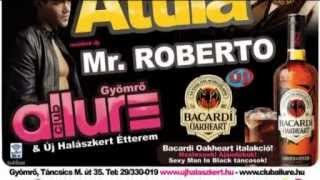 2012.03.03. LADIES' NIGHT /  BÁRÁNY ATTILA / / MR. ROBERTO @ CLUB ALLURE - GYÖMRŐ