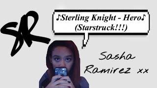 Hero by Sterling Knight (Starstruck)