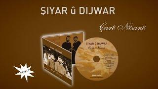 Şiyar û Dijwar - Çarê Nîsanê Albümü Çıktı !