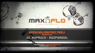 20. Kopruch - Rozpierdol  / prod. Greg/Miliony Decybeli (Składak LP)