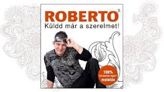 Roberto - Jajj Istenem nincsen szerencsém