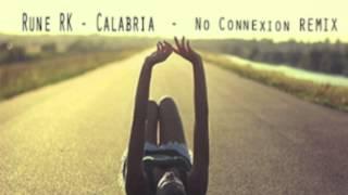 Rune RK Calabria - No Connexion (REMIX)