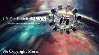 Interstellar 🌀 Music 🎵 NoCopyrightMusic
