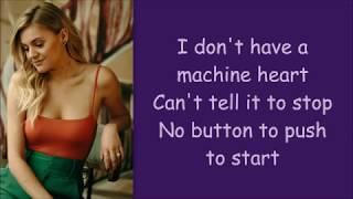 Kelsea Ballerini ~ Machine Heart (Lyrics)