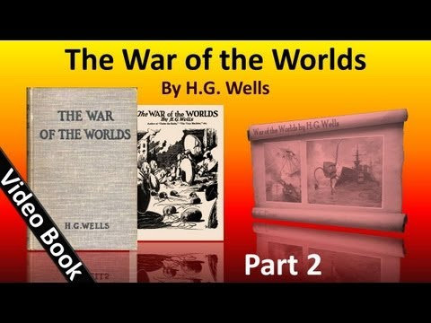 Part 2 - The War of the Worlds Audiobook by HG Wells (Book 1 - Chs 13-17)