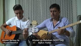 10 Eylül Avrupa'daki Anadolu Batuhan ve Ahmet Serttaş Aykırı Yollar