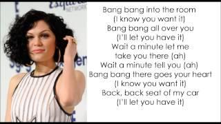 Jessie J - Bang Bang (ft  Ariana Grande & Nicki Minaj) Lyrics Video.