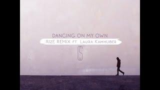 Calum Scott - Dancing On My Own (RIzE Remix ft. Laura Kamhuber)