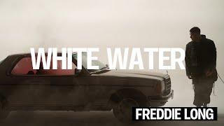 Freddie Long - White Water