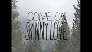 skinny love traduzione - birdy.wmv