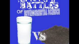 Epic Rap Battle of Environmental Science - Water vs Soil