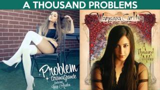 Ariana Grande/Iggy Azalea/Vanessa Carlton - A Thousand Problems (Mashup)