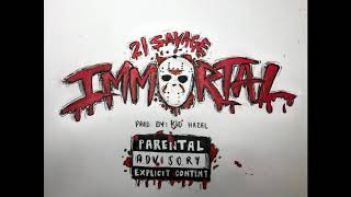 21 Savage - Immortal