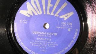 Banda Six - Usiwana David (Shangaan Vocal) (Motella 730)