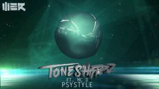 Toneshifterz - Psystyle ft. MC D (Official Preview)