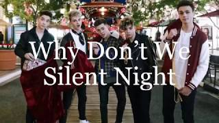 Silent Night (lyrics) - Why Don't We