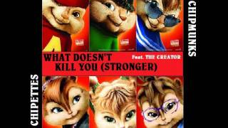Eu e os Chipmunks - Stronger (What Doesn't Kill You)
