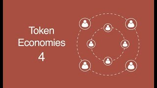 Token Economics Organizations 4/6