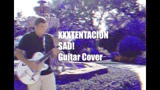 XXXTENTACION - SAD! Guitar Cover | Collin