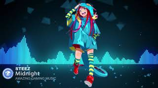 ▶[Dubstep] ★ STEEZ - Midnight