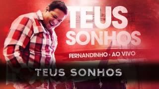 Lançamento 2012 CD Fernandinho - Teus Sonhos