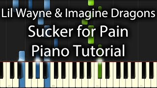 Lil Wayne, Wiz Khalifa & Imagine Dragons - Sucker for Pain Tutorial (How to play on Piano)
