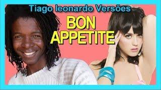 Katy Perry - Bon Appétit (Versão em Português) Tiago leonardo Versões