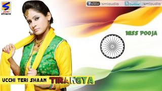 Miss Pooja | Ucchi Shaan Tiranga | Latest New Song || for Independence Day Special 2016