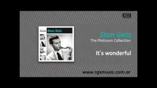Stan Getz - It´s wonderful