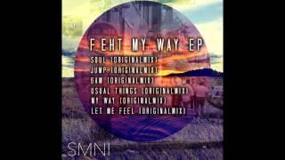 F.eht - My Way (Original Mix)