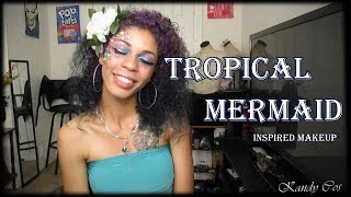 Tropical Mermaid Makeup Tutorial