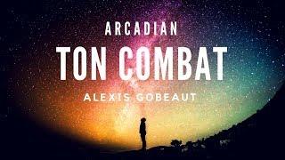 [COVER] ARCADIAN : TON COMBAT 🎤